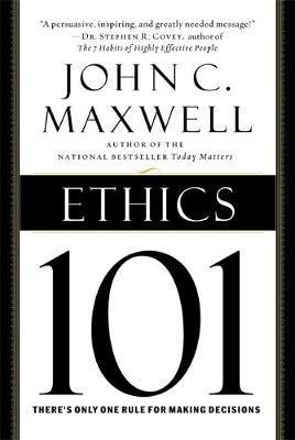 Ethics 101 by John C. Maxwell image
