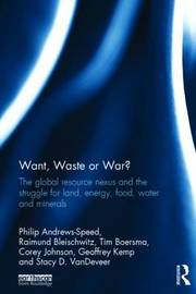 Want, Waste or War? by Philip Andrews-Speed
