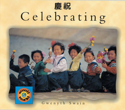 Celebrating by Gwenyth Swain