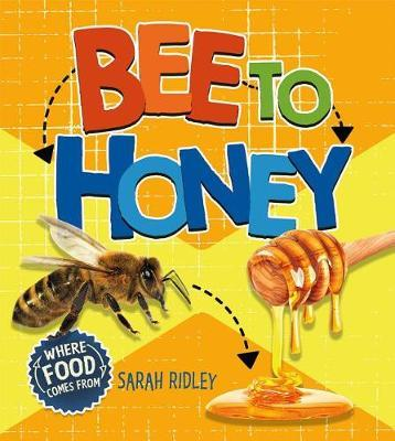 Bee to Honey by Sarah Ridley image