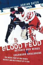 Blood Feud by Adrian Dater