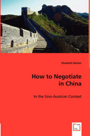 How to Negotiate in China by Elisabeth Nocker