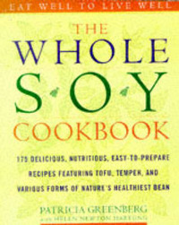 The Whole Soy Cookbook by Patricia Greenberg image