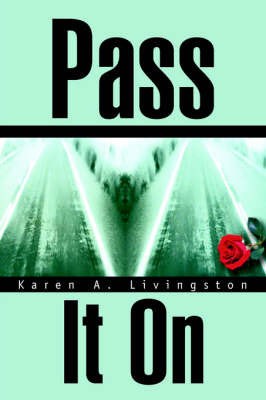 Pass It on by Karen A. Livingston image