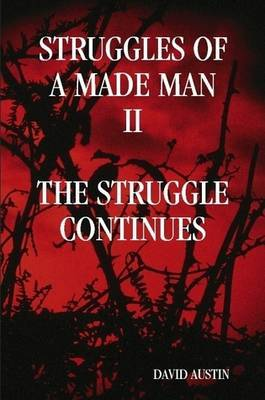 "Struggles of a Made Man ""The Struggle Continues"" by David Austin image"