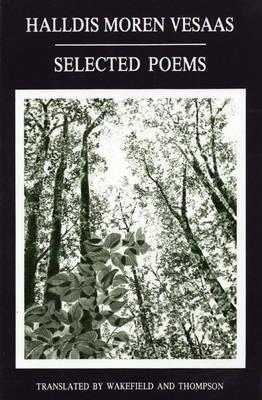Selected Poems of Halldis Moren Vesaas by Halldis Moren Vesaas
