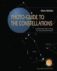 Photo-guide to the Constellations by C.R. Kitchin