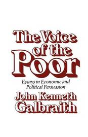The Voice of the Poor by John Kenneth Galbraith