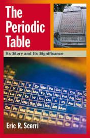 The Periodic Table by Eric R. Scerri