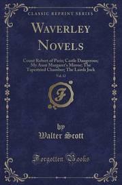 Waverley Novels, Vol. 12 by Walter Scott