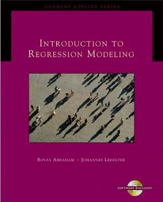 Introduction to Regression Modeling by Bovas Abraham