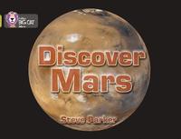 Discover Mars! by Steve Parker
