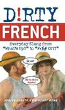 Dirty French by Adrien Clautrier