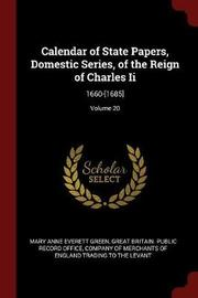 Calendar of State Papers, Domestic Series, of the Reign of Charles II by Mary Anne Everett Green image