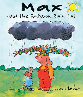 Max and the Rainbow Hat by Gus Clarke image