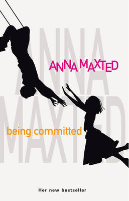 Being Committed by Anna Maxted image