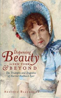 Dispensing Beauty in New York & Beyond by Annette Blaugrund