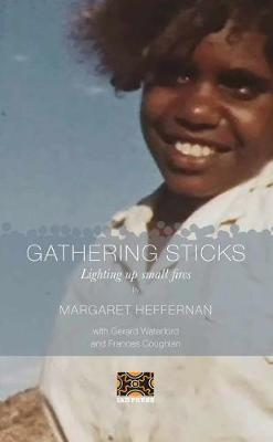 Gathering Sticks by Margaret Heffernan image