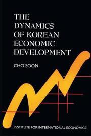 The Dynamics of Korean Economic Development by Cho Soon