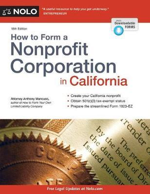 How to Form a Nonprofit Corporation in California by Anthony Mancuso