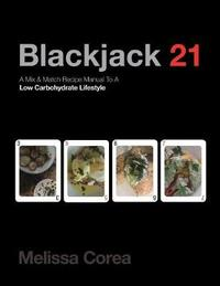 Blackjack 21 by Melissa Corea