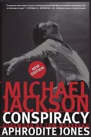 Michael Jackson Conspiracy by Aphrodite Jones