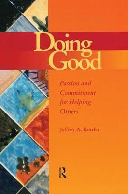Doing Good by Jeffrey A Kottler image