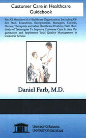Customer Care in Healthcare Guidebook by Daniel Farb image