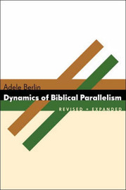 Dynamics of Biblical Parallelism by Adele Berlin image