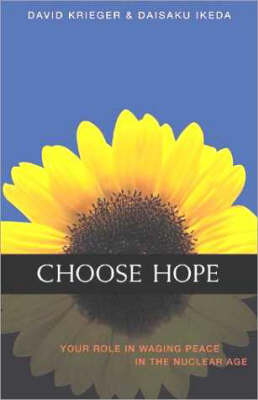 Choose Hope by David J. Krieger