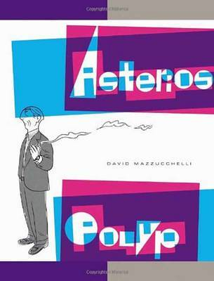 Asterios Polyp by David Mazzucchelli