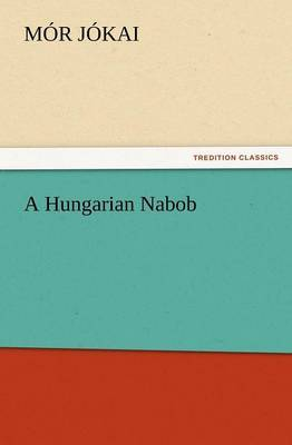 A Hungarian Nabob by M R J Kai image