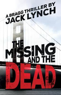 The Missing and The Dead by Jack Lynch image