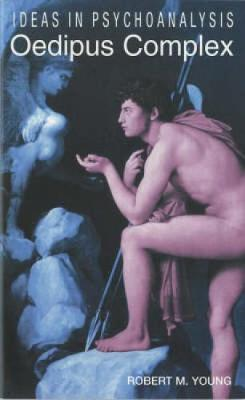 The Oedipus Complex by Robert Young