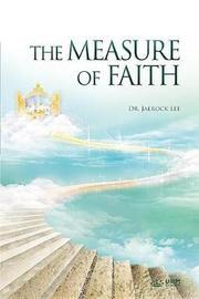 The Measure of Faith by Jaerock Lee image