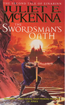 The Swordsman's Oath by Juliet E McKenna