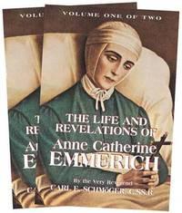Emmerich, Anne Catherine, Life of, 1774-1824 by K E Schmoger