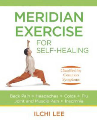 Meridian Exercise for Self Healing by Ilchi Lee image