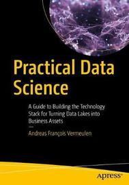 Practical Data Science by Andreas Francois Vermeulen