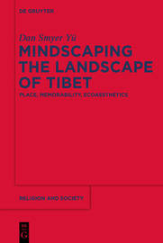 Mindscaping the Landscape of Tibet by Dan Smyer Yu image