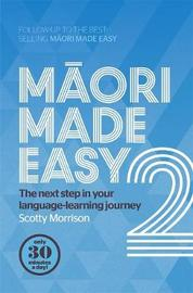 Maori Made Easy 2 by Scotty Morrison image