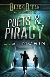 Poets and Piracy by J S Morin