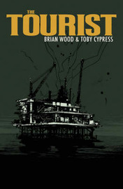 The Tourist by Brian Wood