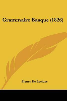Grammaire Basque (1826) by Fleury De Lecluse image
