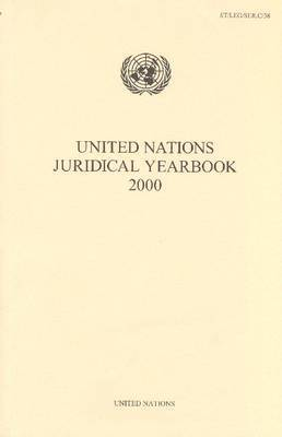 United Nations Juridical Yearbook 2000 by United Nations