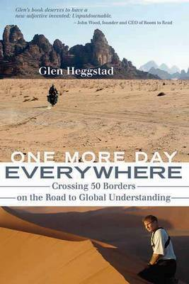 One More Day Everywhere by Glen Heggstad