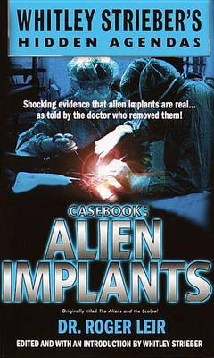 Alien Implants by Roger K. Leir