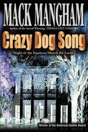 Crazy Dog Song by Mack Mangham image