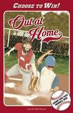 Out at Home: A Choose Your Path Baseball Book by Lisa Bolt Simons