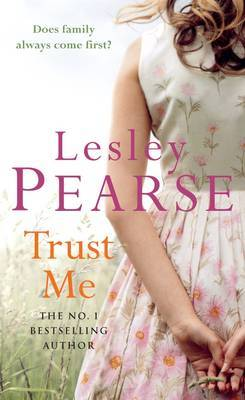 Trust Me by Lesley Pearse